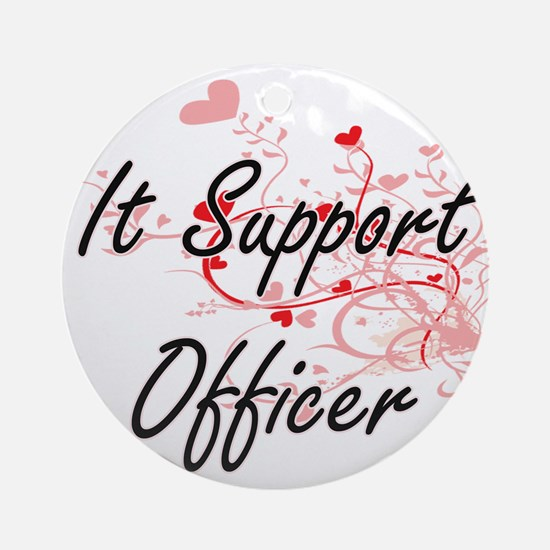 It Support Officer Artistic Job Des Round Ornament
