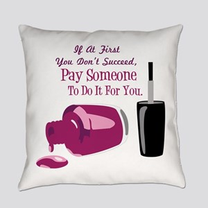 Pay Someone Everyday Pillow