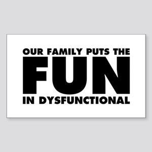 Our Family Puts the Fun Sticker (Rectangle 10 pk)