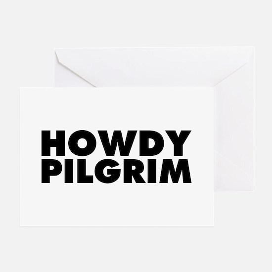 Howdy Pilgrim Greeting Card