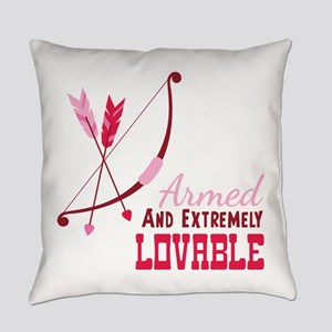 Armed AND EXTREMELY LOVABLE Everyday Pillow