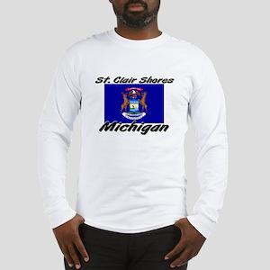 St. Clair Shores Michigan Long Sleeve T-Shirt