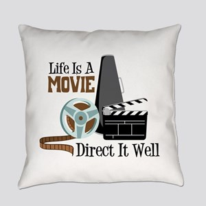 Life is a Movie Direct it Well Everyday Pillow