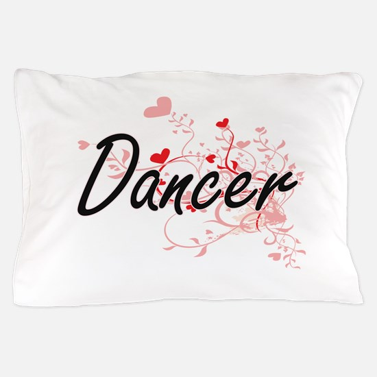 Dancer Artistic Job Design with Hearts Pillow Case