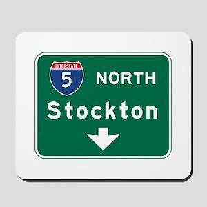 Stockton, CA Road Sign, USA Mousepad