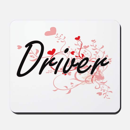 Driver Artistic Job Design with Hearts Mousepad