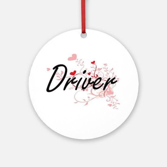 Driver Artistic Job Design with Hea Round Ornament