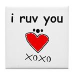 i ruv you Tile Coaster