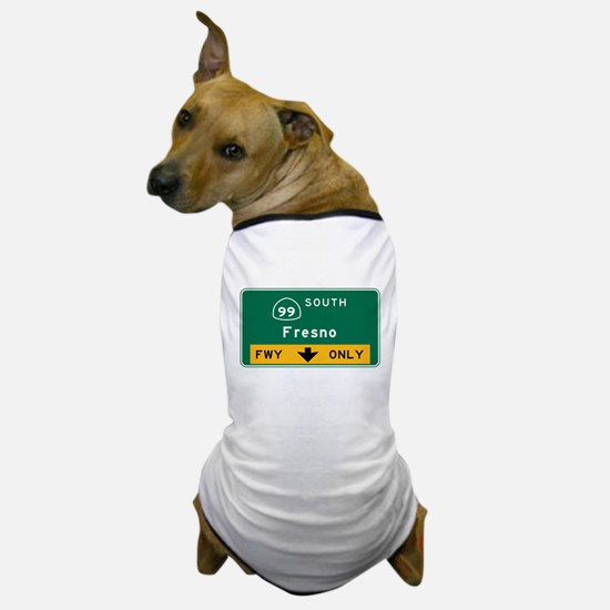Fresno, CA Road Sign, USA Dog T-Shirt