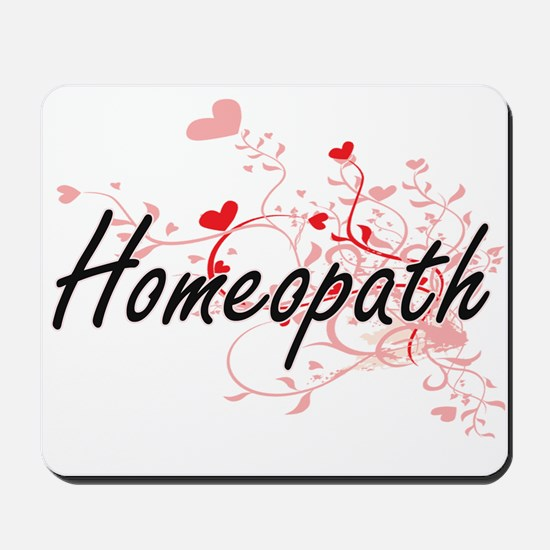 Homeopath Artistic Job Design with Heart Mousepad