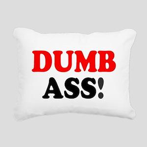 DUMB ASS! - Rectangular Canvas Pillow