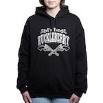 I'm Your Huckleberry! Women's Hooded Sweatshirt