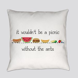 Without Ants Everyday Pillow