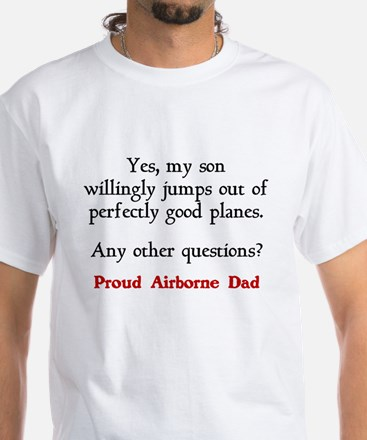 My son jumps...dad White T-Shirt