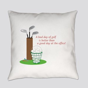 Bad Day Of Golf Everyday Pillow