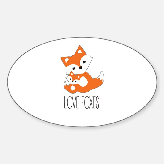 I LOVE FOXES Decal