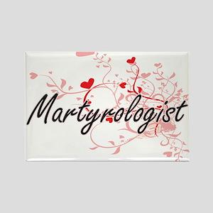 Martyrologist Artistic Job Design with Hea Magnets