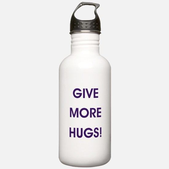 GIVE MORE HUGS! Water Bottle