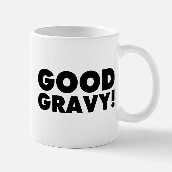 Good Gravy! Mug