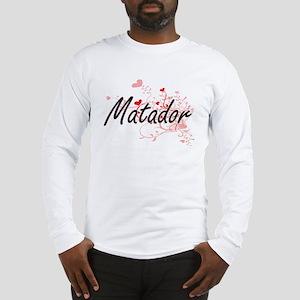 Matador Artistic Job Design wi Long Sleeve T-Shirt