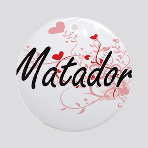 Matador Artistic Job Design with He Round Ornament