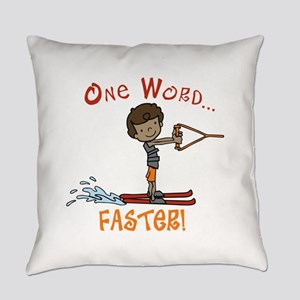 Water Ski Faster Everyday Pillow