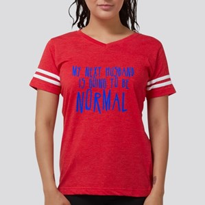 My Next Husband is Going to b T-Shirt