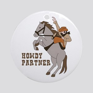 Howdy Partner Round Ornament