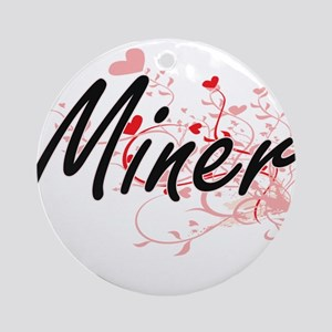 Miner Artistic Job Design with Hear Round Ornament