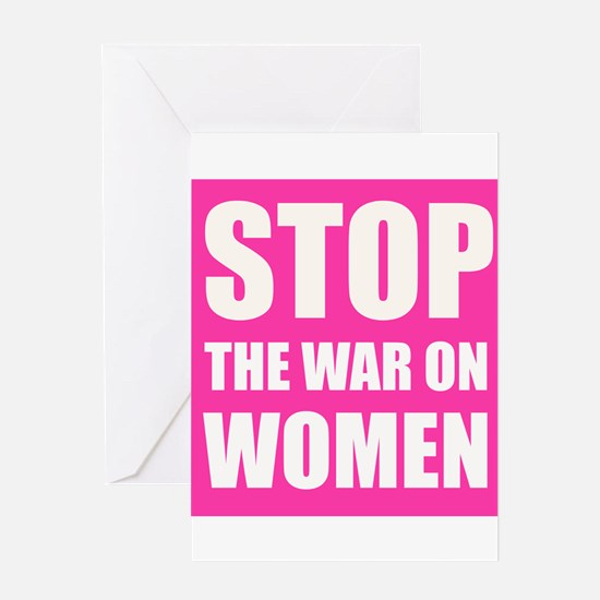 Stop The War On Women Greeting Cards