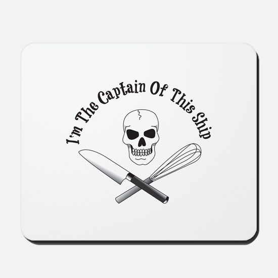 Captain of This Ship Mousepad