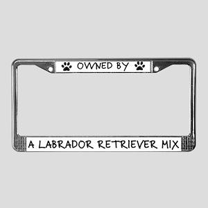 Owned Labrador Retriever Mix License Plate Frame