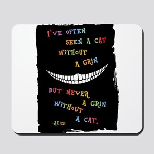 Cheshire Grin III Mousepad
