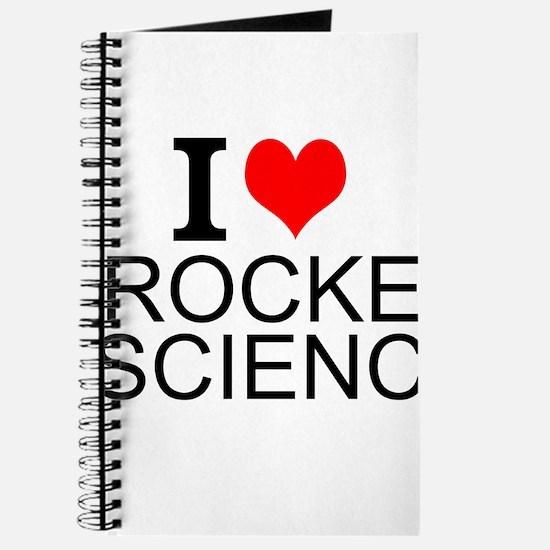 I Love Rocket Science Journal