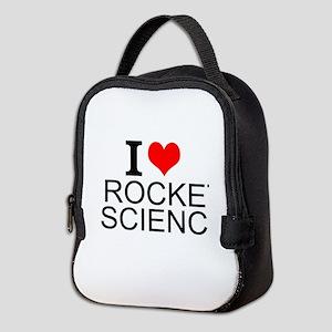 I Love Rocket Science Neoprene Lunch Bag