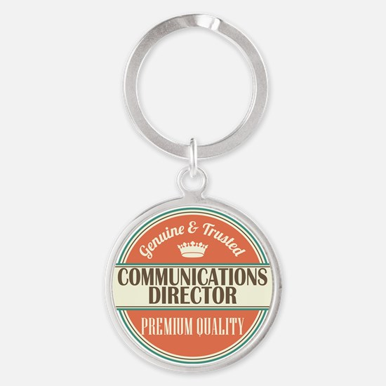 communications director vintage log Round Keychain