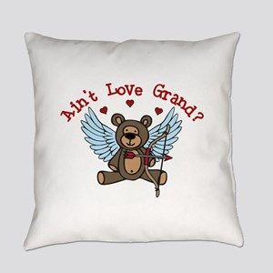Aint Love Grand? Everyday Pillow