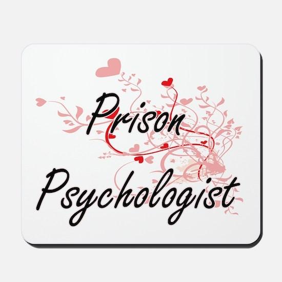 Prison Psychologist Artistic Job Design Mousepad