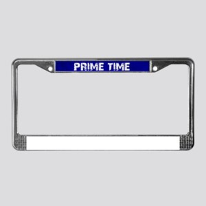 Prime Time License Plate Frame