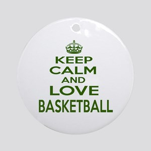Keep calm and love Basketball Round Ornament