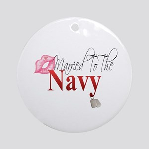 married to the navy Ornament (Round)