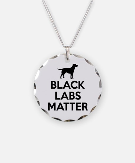 Black Labs Matter Necklace