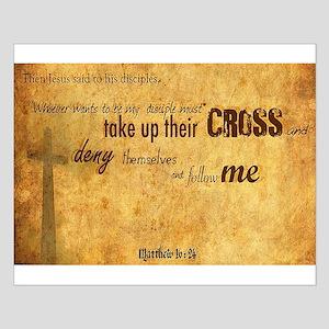 Matthew 16:24 Posters