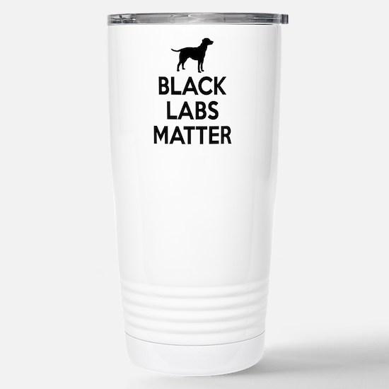 Black Labs Matter Travel Mug