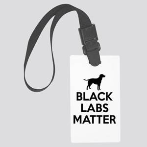 Black Labs Matter Luggage Tag