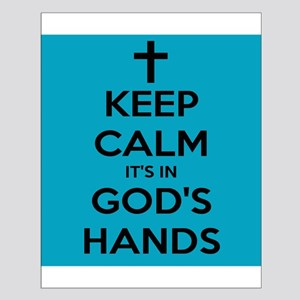 In God's Hands Posters