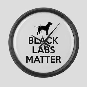 Black Labs Matter Large Wall Clock