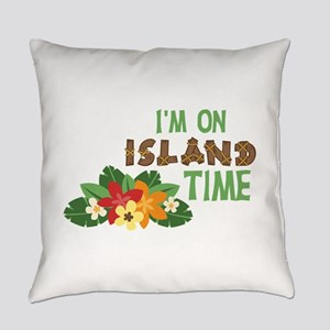Im On Island Time Everyday Pillow