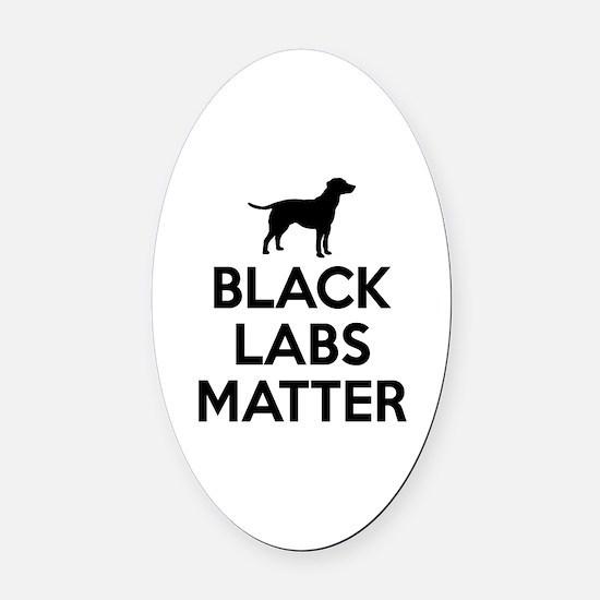 Black Labs Matter Oval Car Magnet