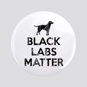 Vintage Black Labs Matter Button